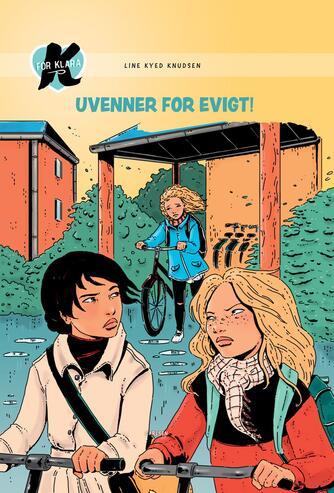 Line Kyed Knudsen: Uvenner for evigt!