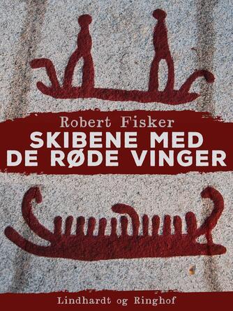 Robert Fisker: Skibene med de røde vinger