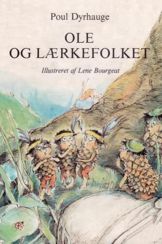 Poul Dyrhauge: Ole og lærkefolket