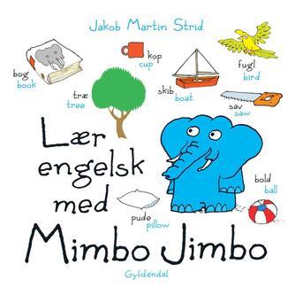Jakob Martin Strid: Lær engelsk med Mimbo Jimbo