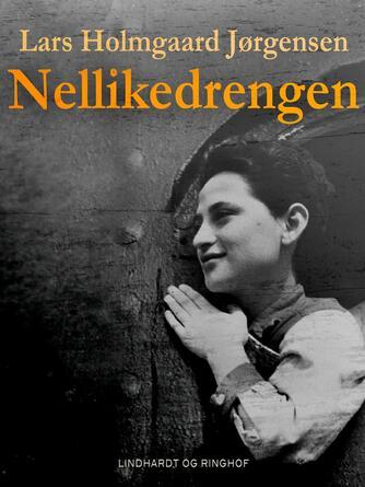Lars Holmgård Jørgensen: Nellikedrengen