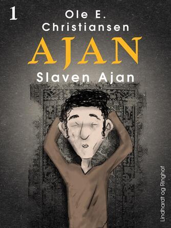 Ole E. Christiansen (f. 1935): Slaven Ajan