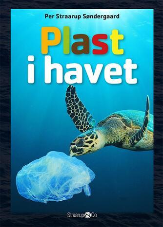 Per Straarup Søndergaard: Plast i havet