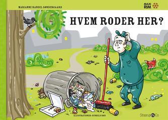Marianne Randel Søndergaard, Gunhild Rød: Hvem roder her?