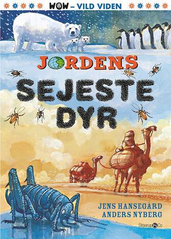 Jens Hansegård: Jordens sejeste dyr