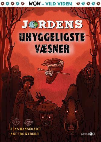 Jens Hansegård: Jordens uhyggeligste væsner