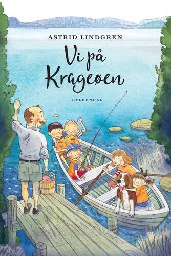 Astrid Lindgren: Vi på Krageøen