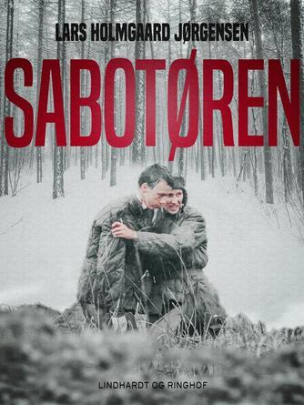 Lars Holmgård Jørgensen: Sabotøren