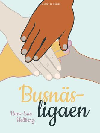 Hans-Eric Hellberg: Busnäs-ligaen