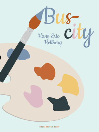 Hans-Eric Hellberg: Bus-city