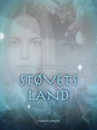 Mette Finderup: Støvets Land