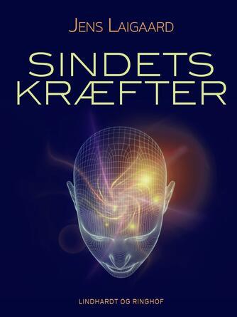 Jens Laigaard: Sindets kræfter
