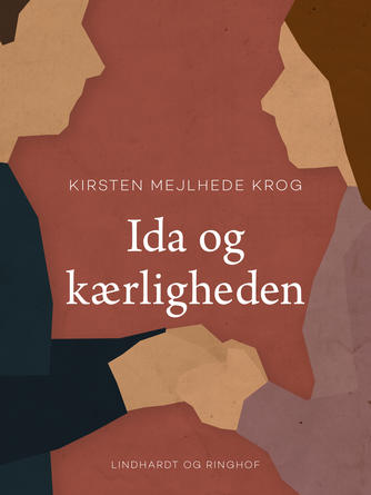Kirsten Mejlhede Krog: Ida og kærligheden