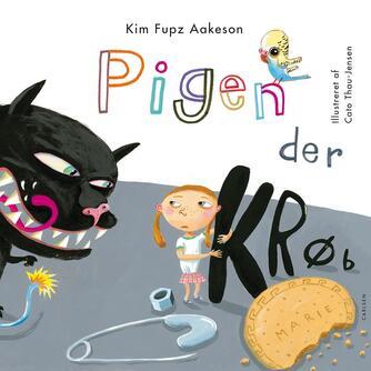 Kim Fupz Aakeson: Pigen der krøb