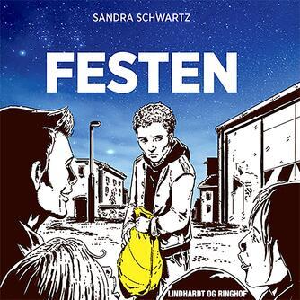 Sandra Schwartz: Festen
