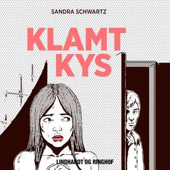 Sandra Schwartz: Klamt kys
