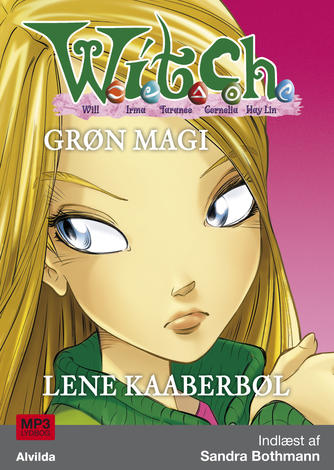 Lene Kaaberbøl: Grøn magi