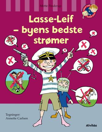Mette Finderup: Lasse-Leif - byens bedste strømer