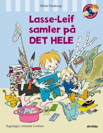 Mette Finderup: Lasse-Leif samler på det hele
