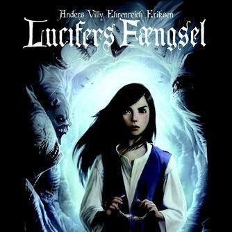 Anders Villy Ehrenreich Eriksen: Lucifers fængsel