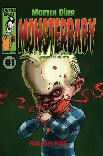 Morten Dürr: Monsterbaby