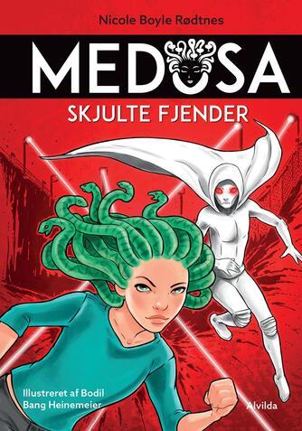 Nicole Boyle Rødtnes: Medusa - skjulte fjender