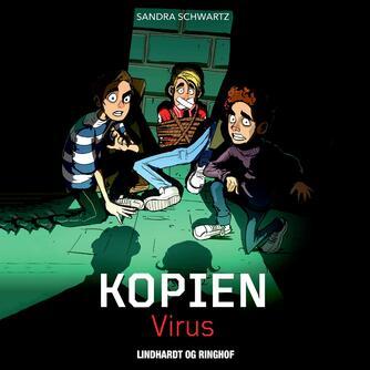 Sandra Schwartz: Kopien - virus
