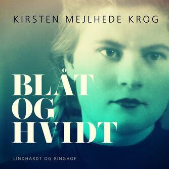 Kirsten Mejlhede Krog: Blåt og hvidt