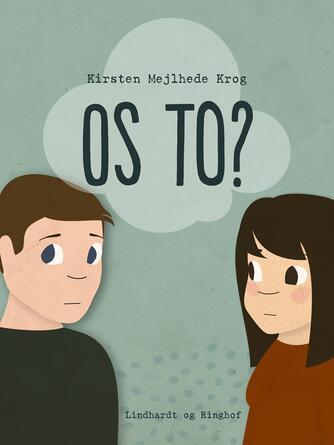 Kirsten Mejlhede Krog: Os to