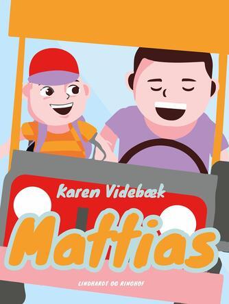Karen Videbæk: Mattias