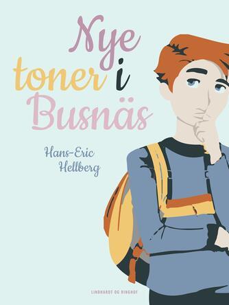 Hans-Eric Hellberg: Nye toner i Busnäs