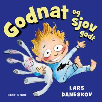 Lars Daneskov: Godnat og sjov godt