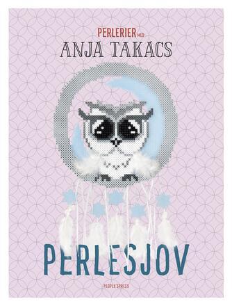 Anja Takacs: Perlesjov