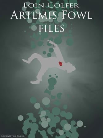 Eoin Colfer: Artemis Fowl files