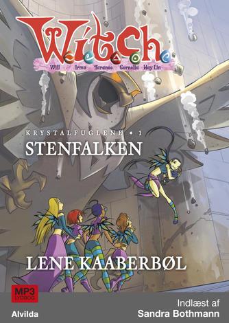 Lene Kaaberbøl: Stenfalken (Samlet udgave)