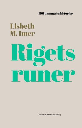 Lisbeth M. Imer: Rigets runer