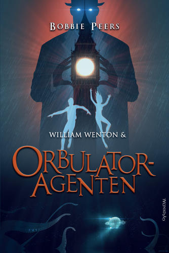 Bobbie Peers: William Wenton & orbulatoragenten