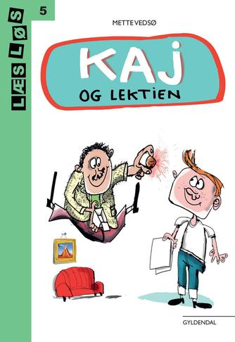 Mette Vedsø: Kaj og lektien