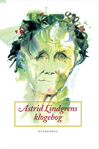 Astrid Lindgren: Astrid Lindgrens klogebog