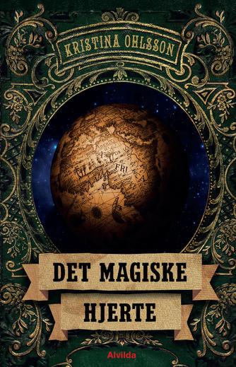 Kristina Ohlsson: Det magiske hjerte