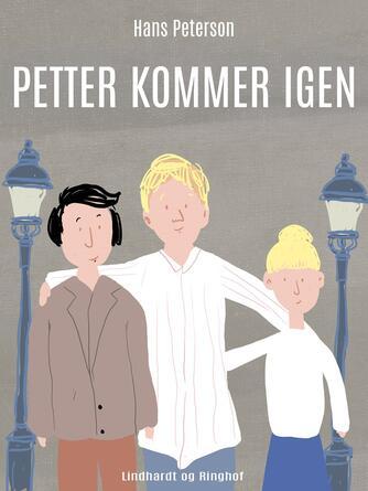 Hans Peterson: Petter kommer igen