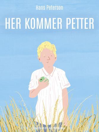 Hans Peterson: Her kommer Petter