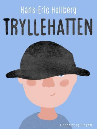 Hans-Eric Hellberg: Tryllehatten