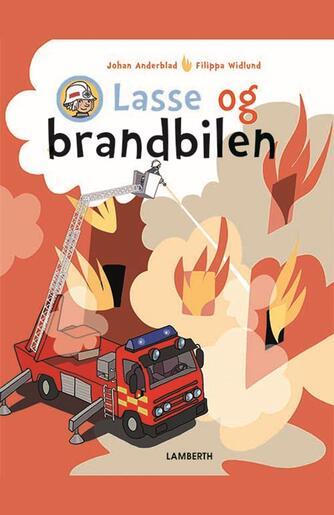 Johan Anderblad, Filippa Widlund: Lasse og brandbilen