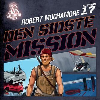 Robert Muchamore: Den sidste mission