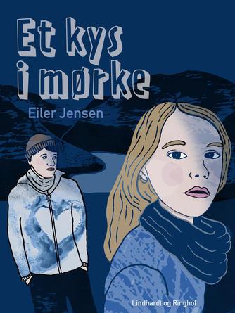 Eiler Jensen (f. 1946): Et kys i mørke