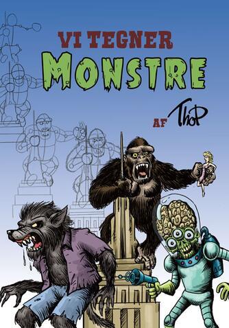 Thomas Friis Pedersen: Vi tegner monstre