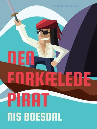 Nis Boesdal: Den forkælede pirat