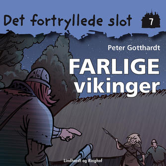 Peter Gotthardt: Farlige vikinger