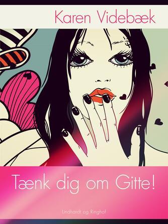 Karen Videbæk: Tænk dig om Gitte!